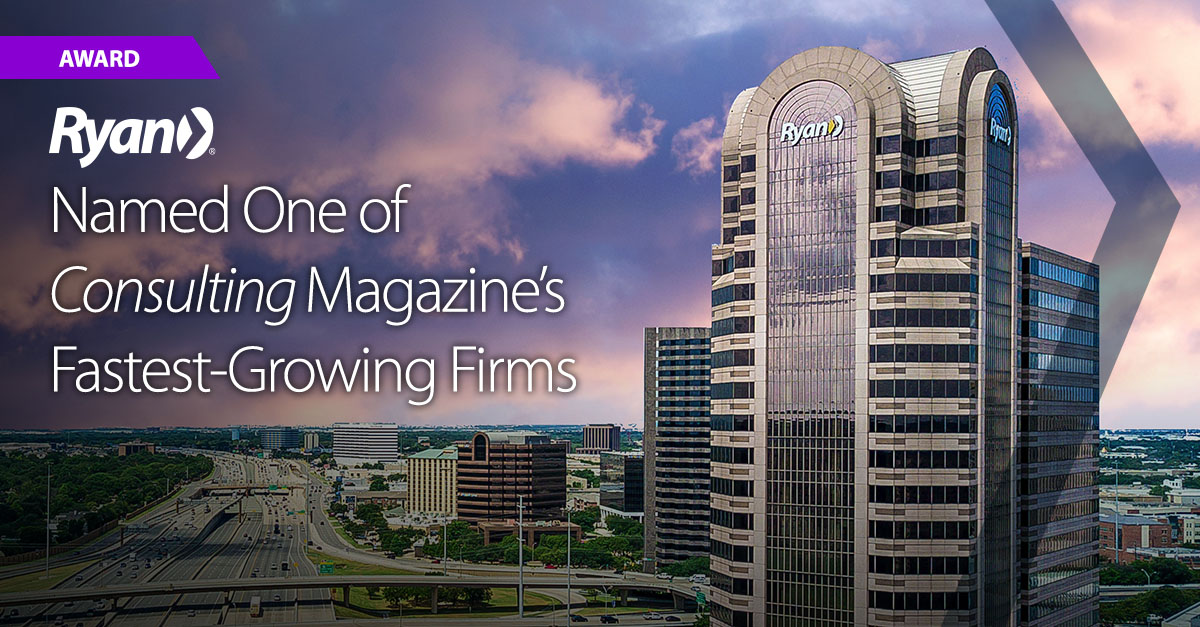 Ryan Named One of Consulting Magazines Fastest-Growing Firms
